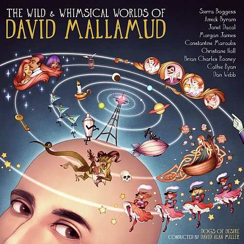 The Wild & Whimsical Worlds of David Mallamud de Various Artists