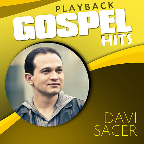 Gospel Hits (Playback) by Davi Sacer
