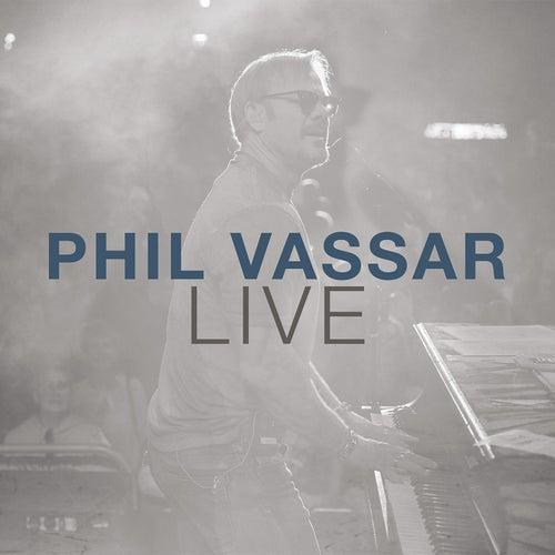 Phil Vassar (Live) by Phil Vassar