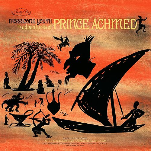 The Adventures of Prince Achmed de Morricone Youth