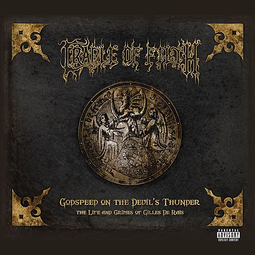 Godspeed On The Devil's Thunder de Cradle of Filth