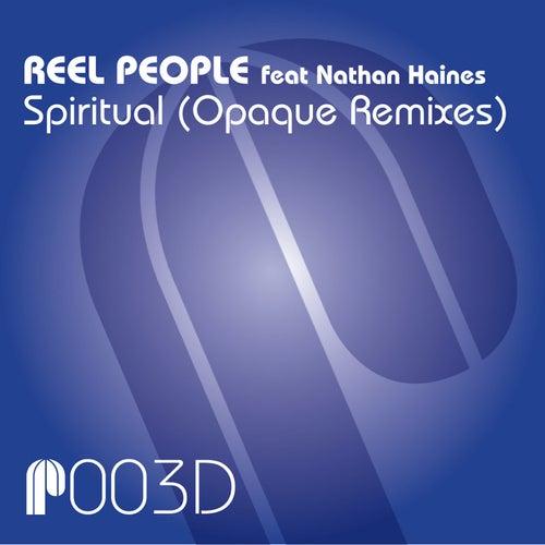Spiritual (Opaque Remixes) von Reel People
