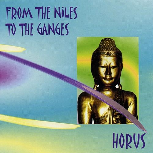 From the Niles to the Ganges by Horus