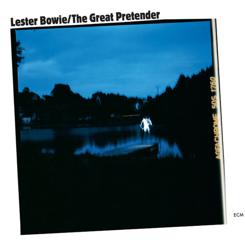 The Great Pretender by Lester Bowie