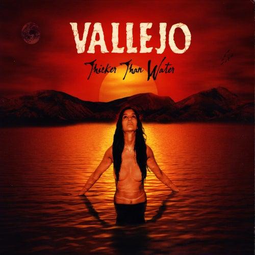 Thicker Than Water von Vallejo