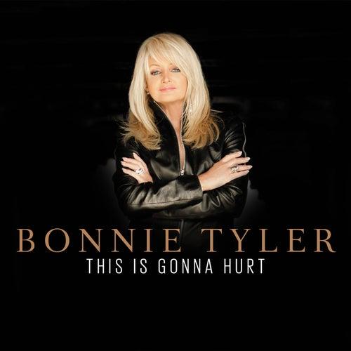 This Is Gonna Hurt van Bonnie Tyler