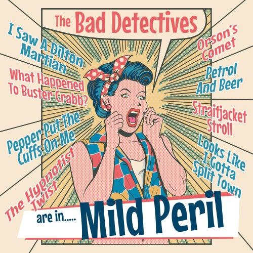 Are In Mild Peril von The Bad Detectives