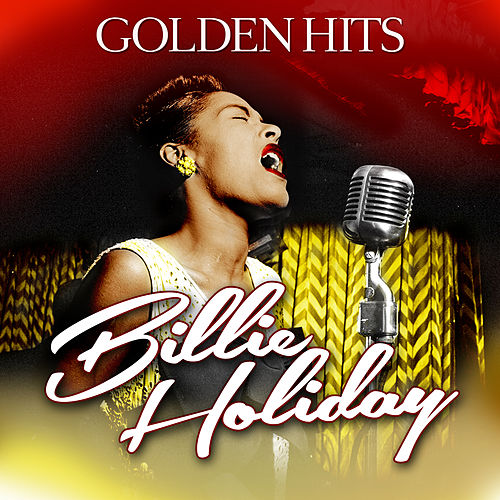 Golden Hits by Billie Holiday