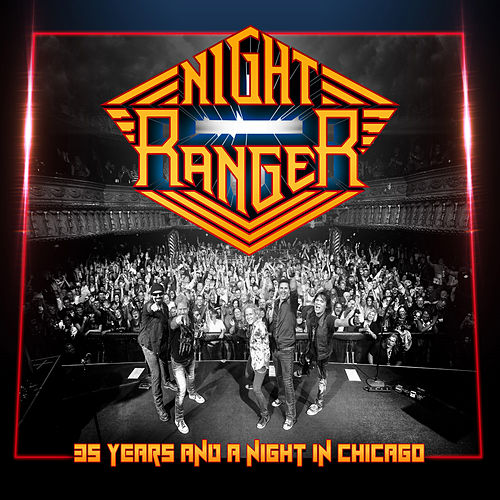 35 Years and a Night in Chicago by Night Ranger