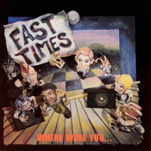 Where Were You... by Fast Times
