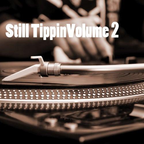 Still Tippin, Vol. 2 de Various Artists