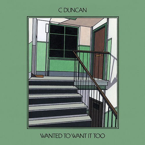 Wanted To Want It Too von C Duncan