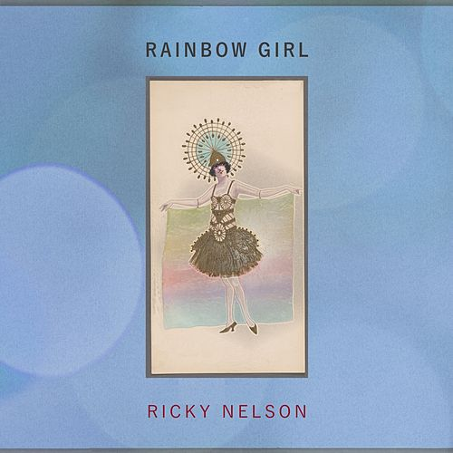Rainbow Girl by Ricky Nelson