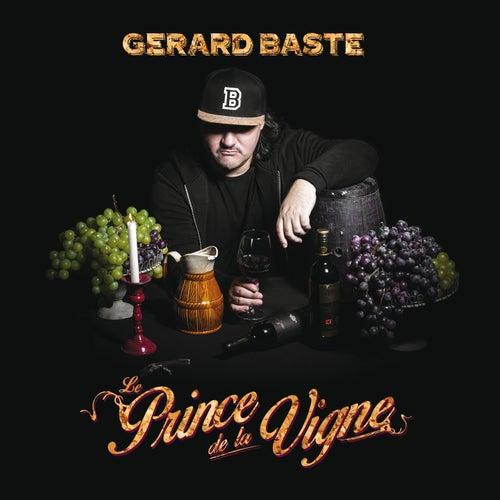 Le prince de la vigne de Gérard Baste