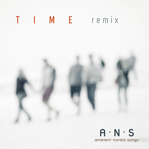 Time (Remix) by Ambient Nordic Songs