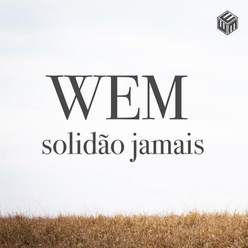 Solidão Jamais von Wem