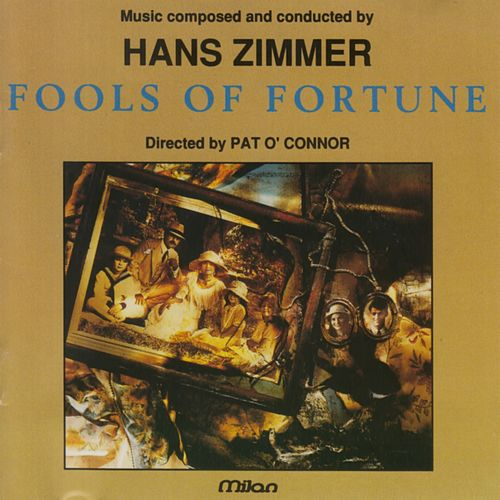 Fools on Fortune (Pat O'Connor's Original Motion Picture Soundtrack) de Hans Zimmer