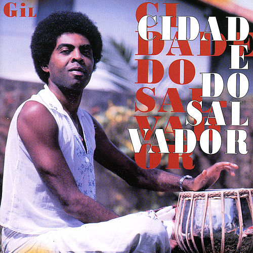 Cidade do Salvador, Vol. 2 von Gilberto Gil