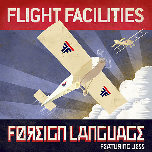 Foreign Language von Flight Facilities