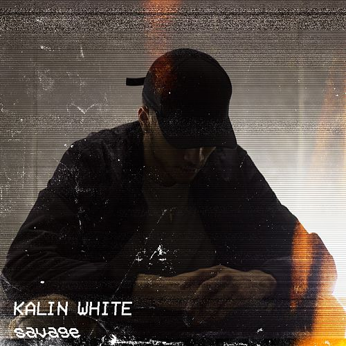 Savage by Kalin White