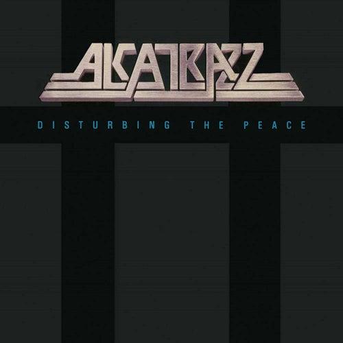 Disturbing the Peace by Alcatrazz