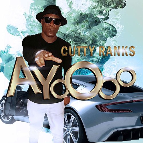 Ayooo - Single by Cutty Ranks
