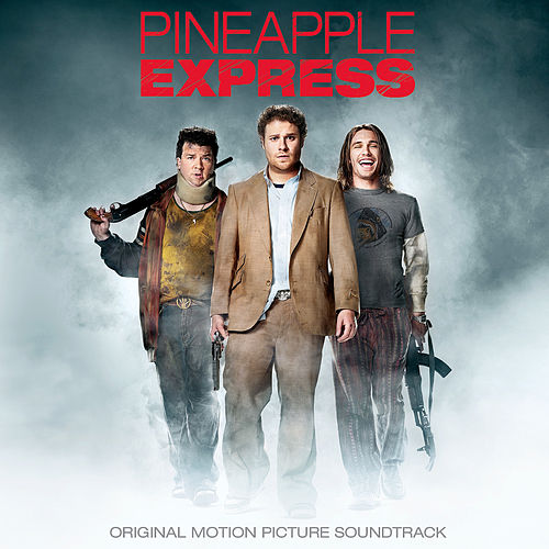 Pineapple Express (Original Motion Picture Soundtrack) de Various Artists
