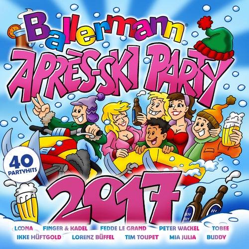 Ballermann Après Ski Party 2017 von Various Artists