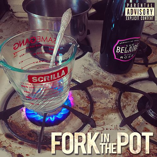 Fork in the Pot de Scrilla