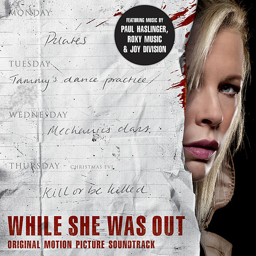 While She Was Out (Original Motion Picture Soundtrack) de Various Artists
