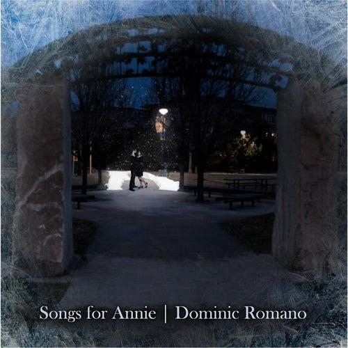Songs for Annie de Dominic Romano