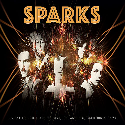 Live at the Record Plant, 1974 de Sparks