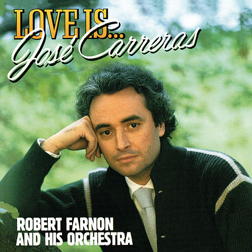 Love Is... von José Carreras