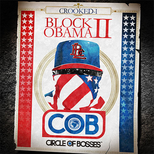 Block Obama II by Crooked I