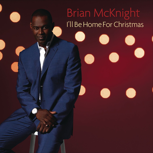 I'll Be Home For Christmas by Brian McKnight