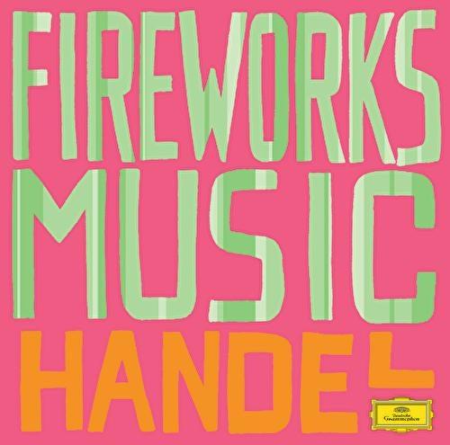 Handel: Fireworks de Orpheus Chamber Orchestra