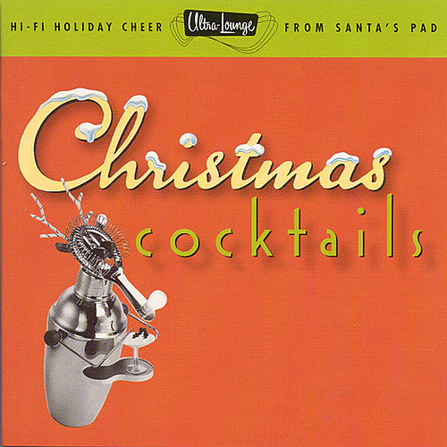 Ultra-Lounge: Christmas Cocktails by Various Artists