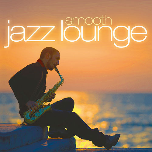 Smooth Jazz Lounge de Various Artists