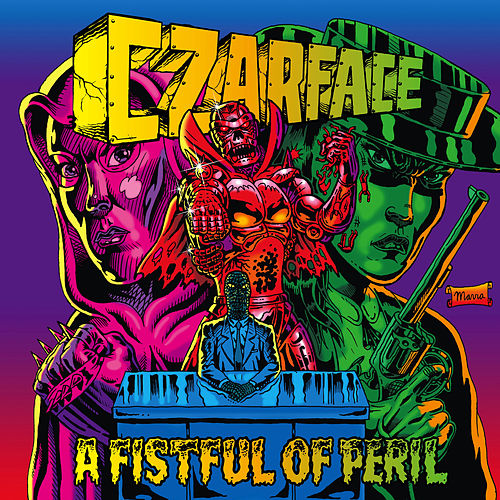 A Fistful of Peril de CZARFACE