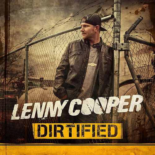 Dirtified by Lenny Cooper