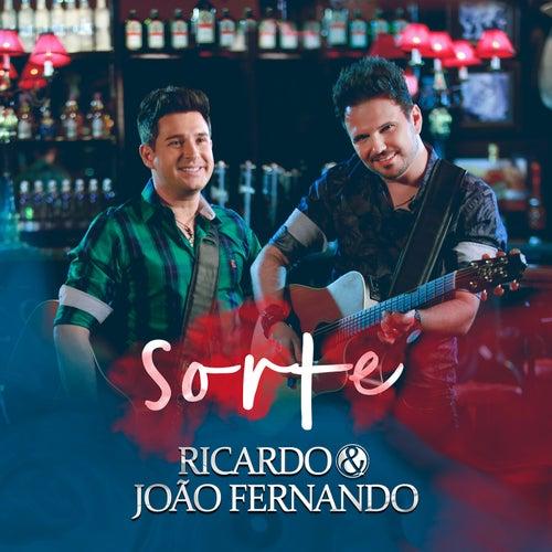Sorte von Ricardo & João Fernando