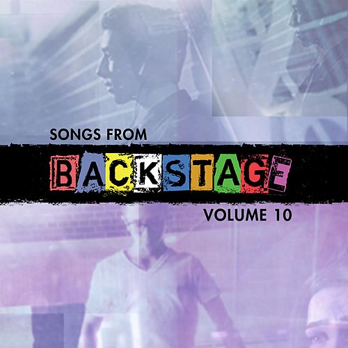 Songs from Backstage, Vol. 10 de Backstage Cast