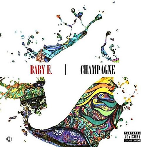 Champagne by Baby E