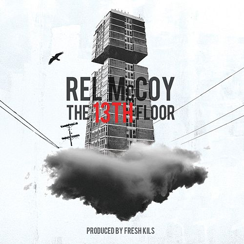 The 13th Floor by Rel McCoy