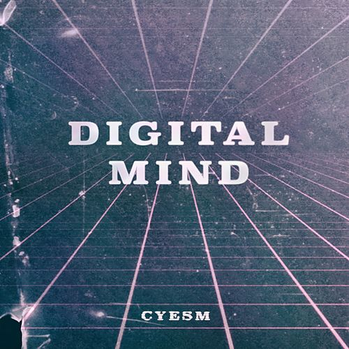 Digital Mind by Cyesm