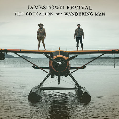 The Education Of A Wandering Man de Jamestown Revival