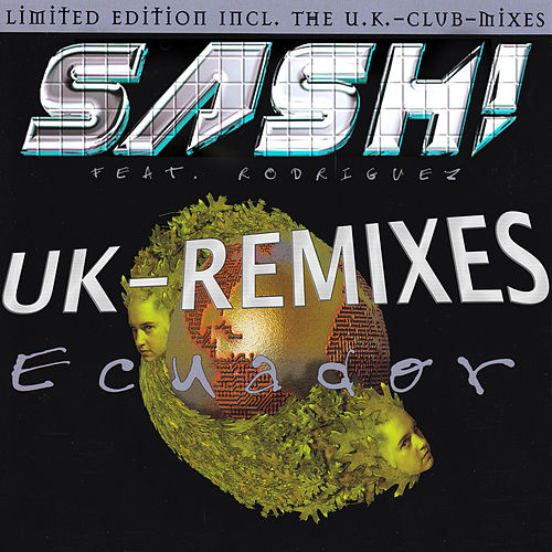 Ecuador (UK - Remixes) von Sash!