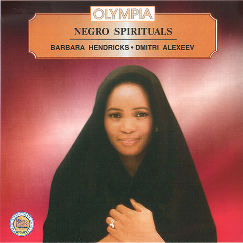 Negro Spirituals by Barbara Hendricks