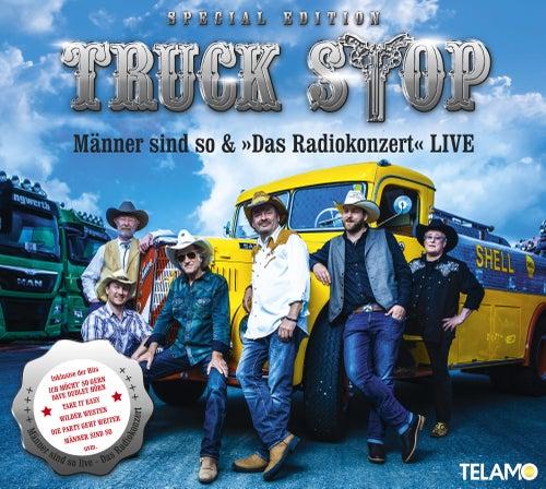 Männer sind so & 'Das Radiokonzert' Live (Special Edition) von Truckstop