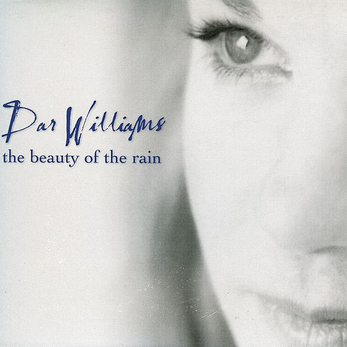 The Beauty of the Rain de Dar Williams